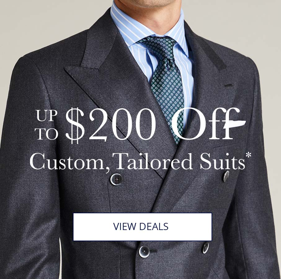 Up To $200 Off Custom Tailored Suits