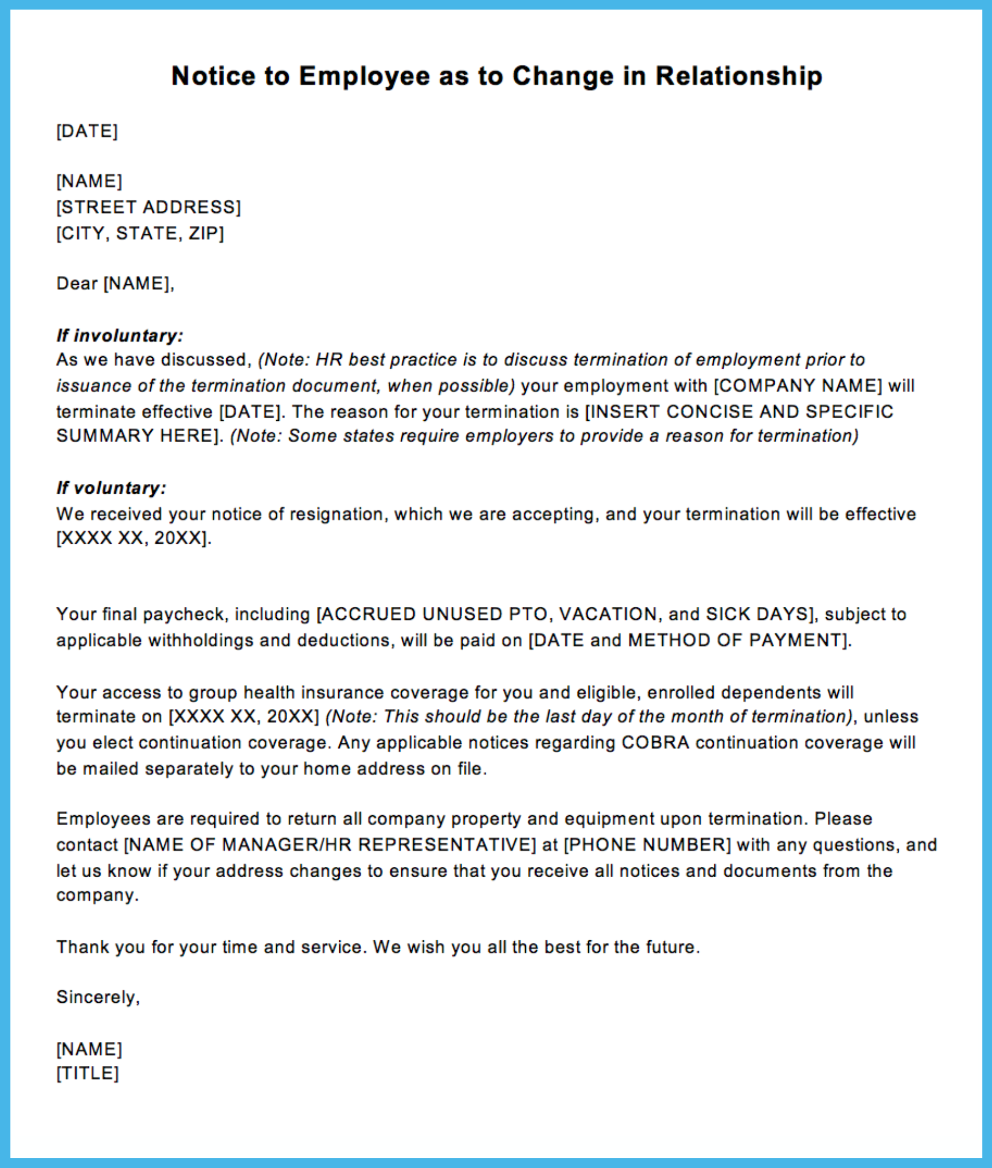 Sample termination letter for letting an employee go justworks note that this sample termination letter assumes no severance is being paid if severance is being paid you should consider using a separate agreement spiritdancerdesigns