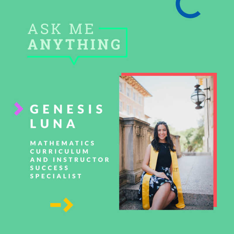 A picture of Genesis Luna, the Juni Mathematics Curriculum and Instructor Success Specialist featured in this AMA