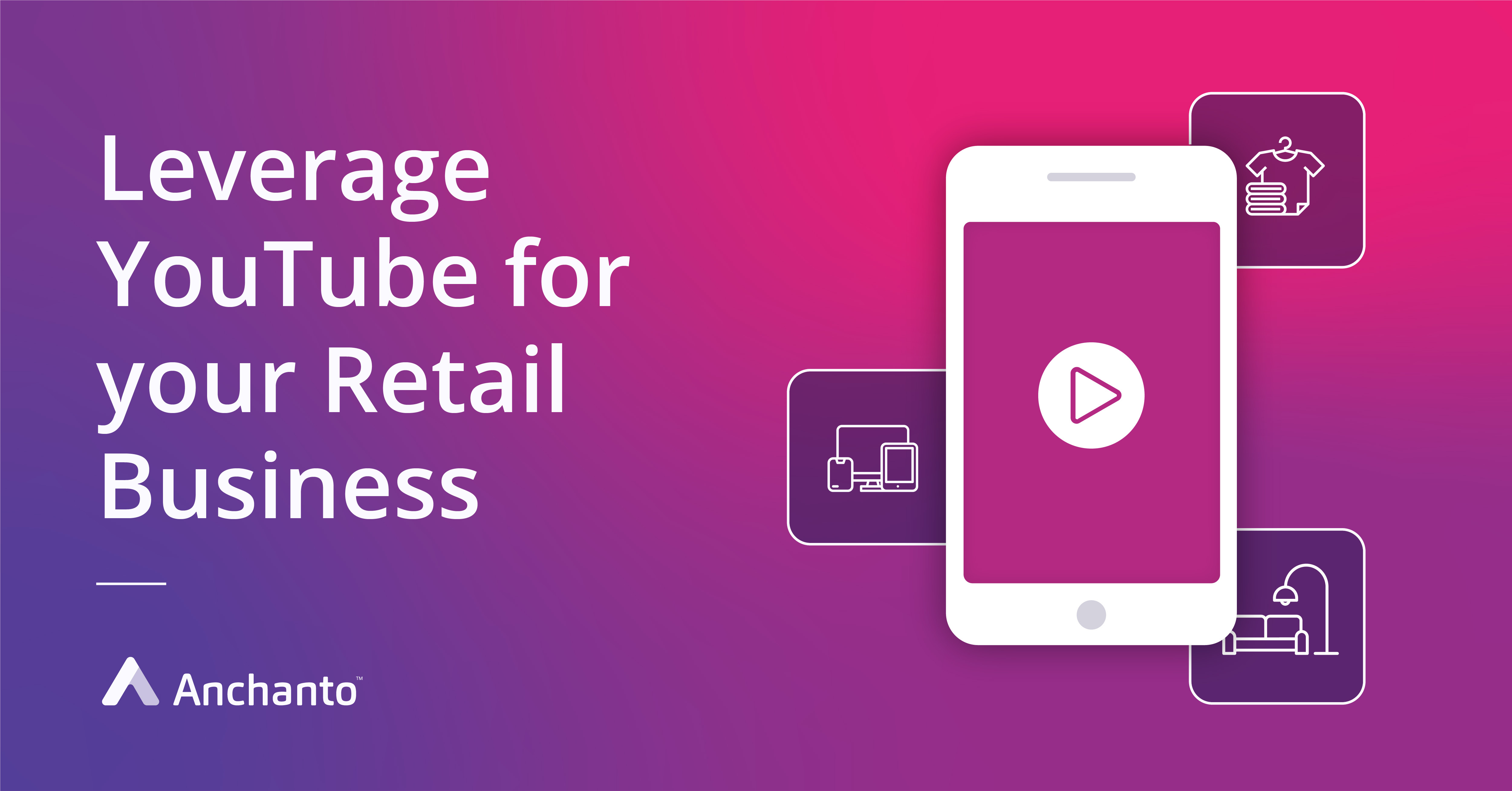 Youtube for Retail Business