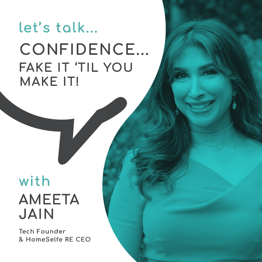 Casual Conversations | Confidence…fake it 'til you make it with Ameeta Jain