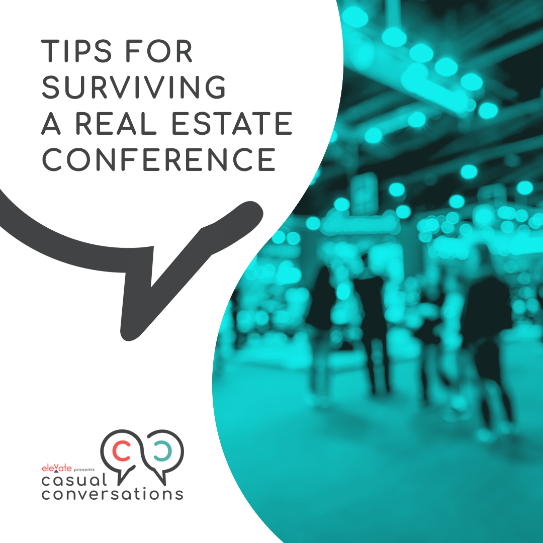 Tips for surviving a real estate conference