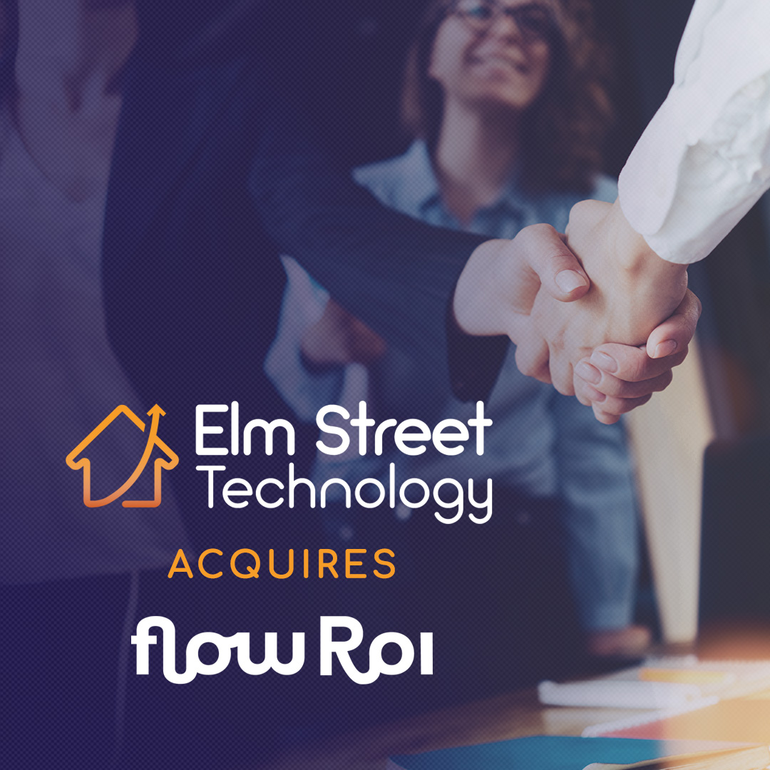 ELM STREET TECHNOLOGY ACQUIRES FLOW ROI, BRINGING TRANSACTION MANAGEMENT CAPABILITIES TO ELEVATE
