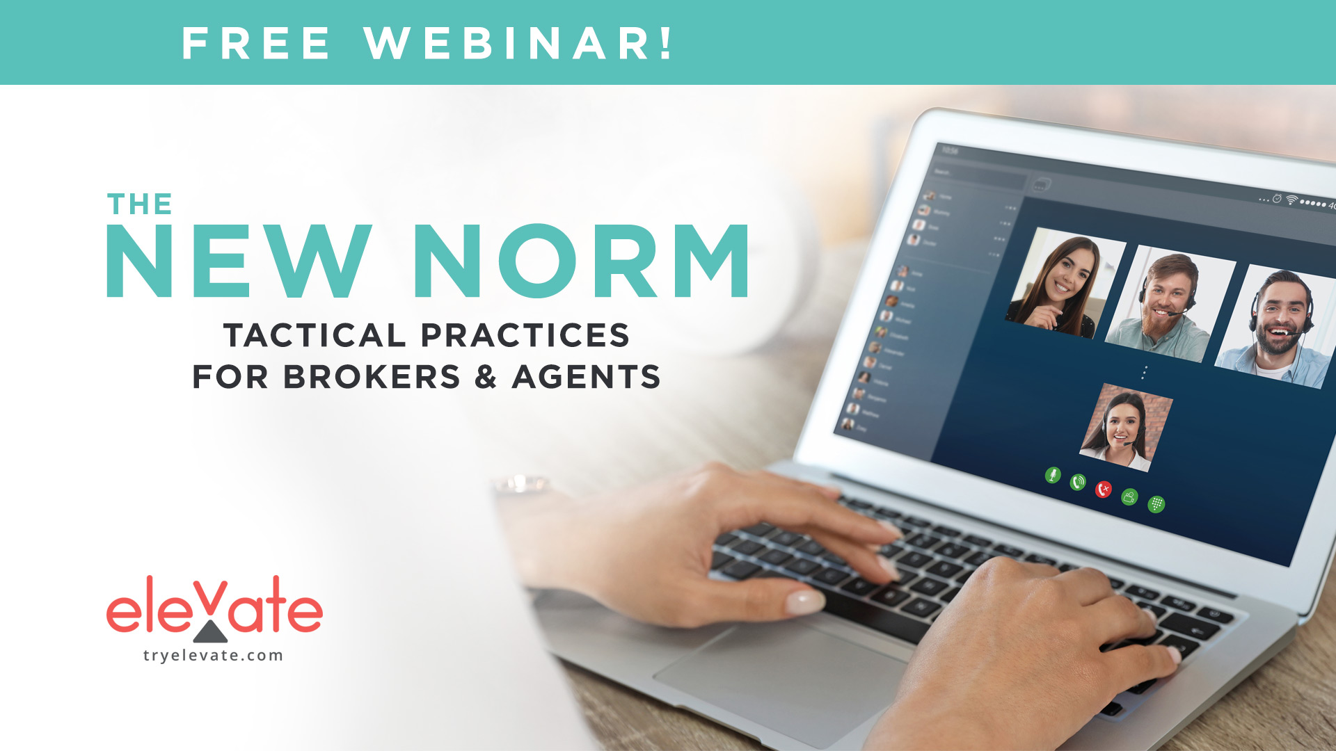 The New Norm: Tactical Practices for Brokers & Agents