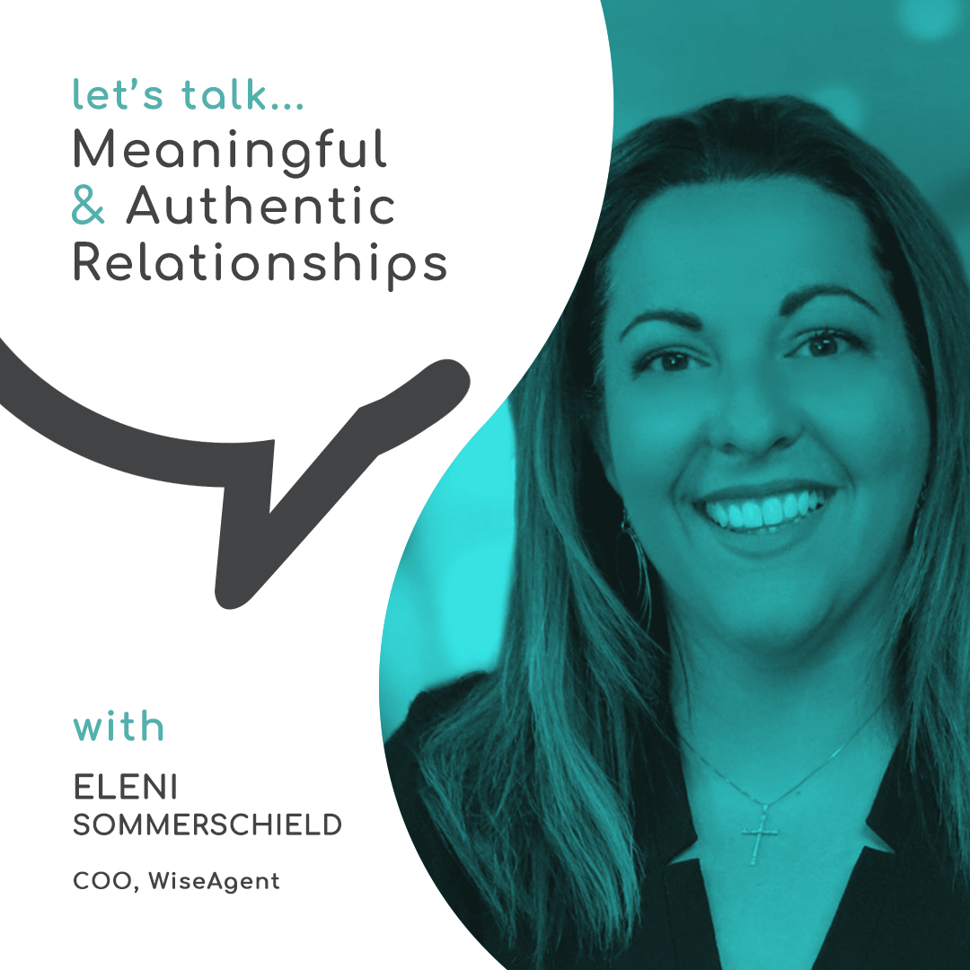 Creating Meaningful & Authentic Relationships with Eleni Sommerschield