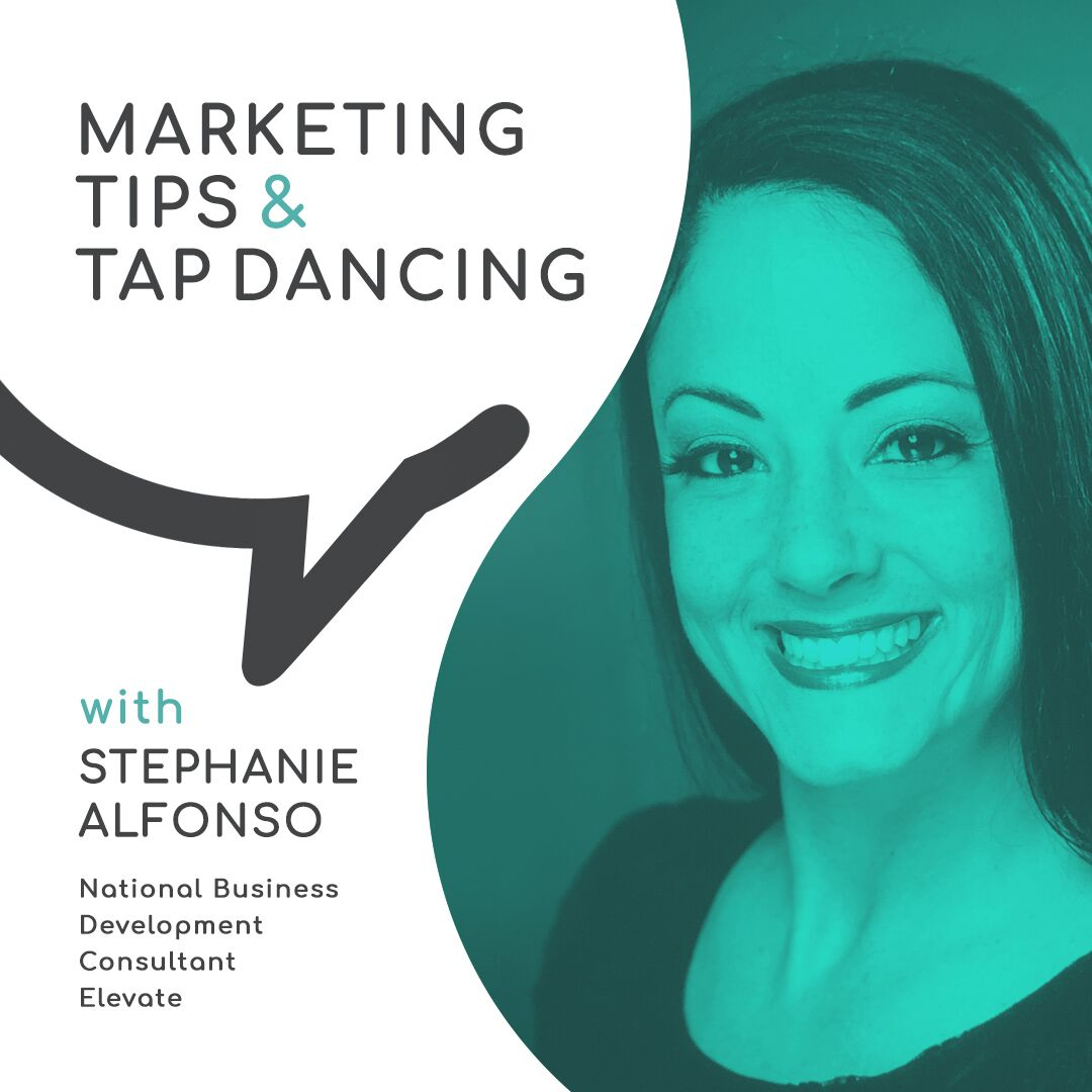 Casual Conversations:  Marketing Tips & Tap Dancing with Stephanie Alfonso