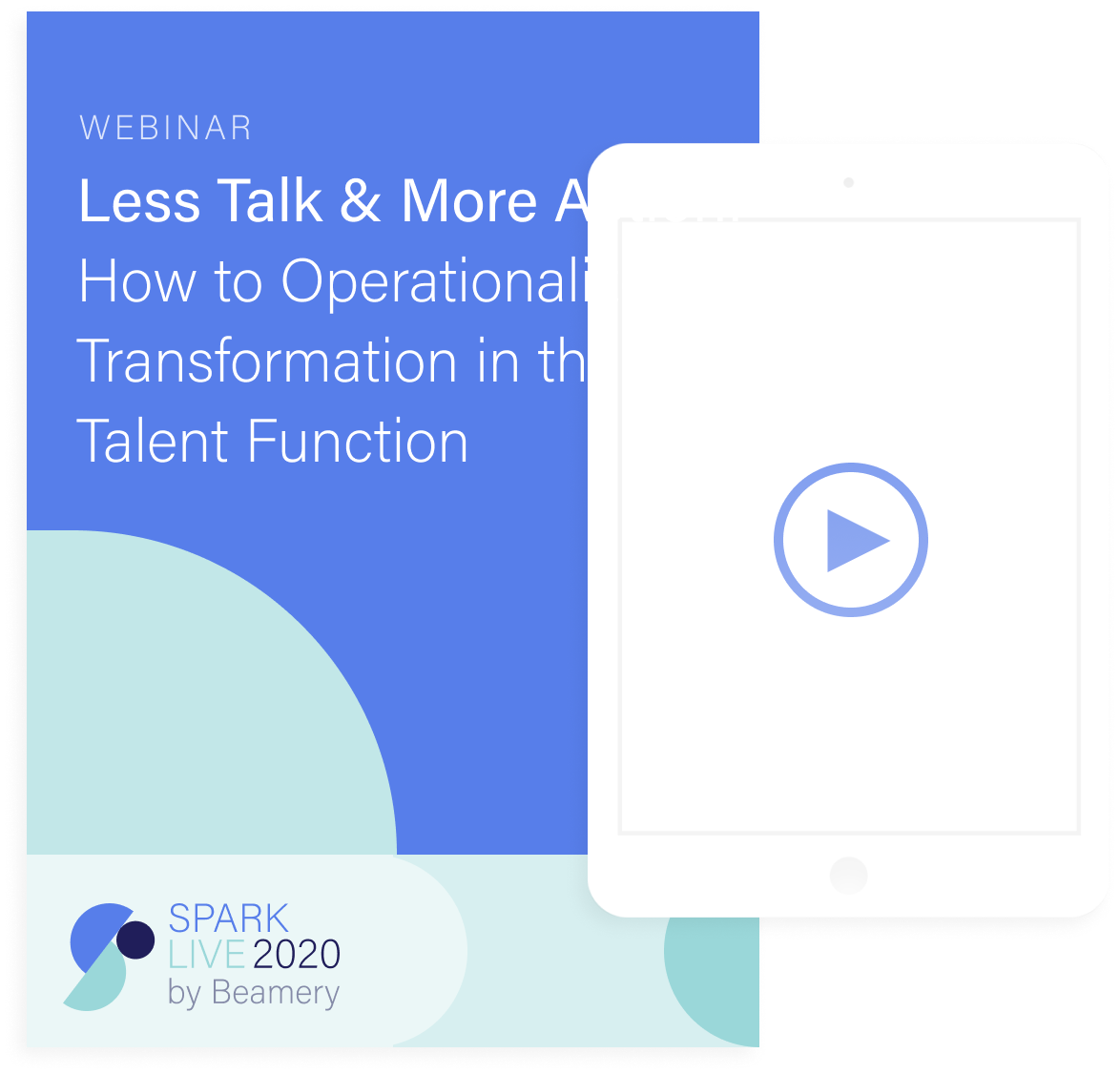 Less Talk & More Action: How to Operationalize Transformation in the Talent Function