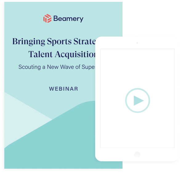 Bringing Sports Strategy to Talent Acquisition: Scouting a New Wave of Superstars