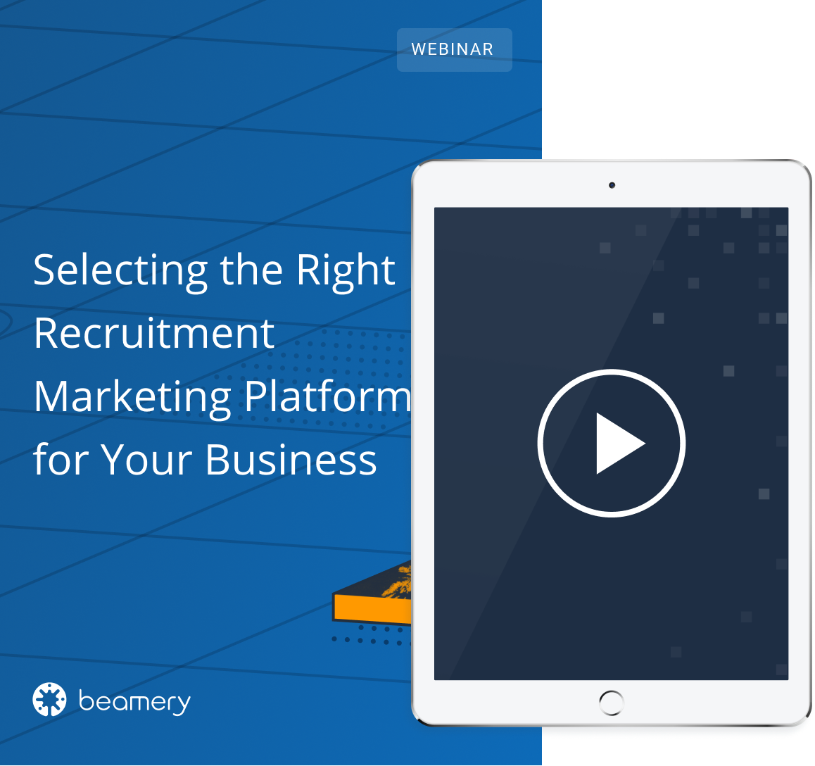 Selecting the Right Recruitment Marketing Platform for your Business