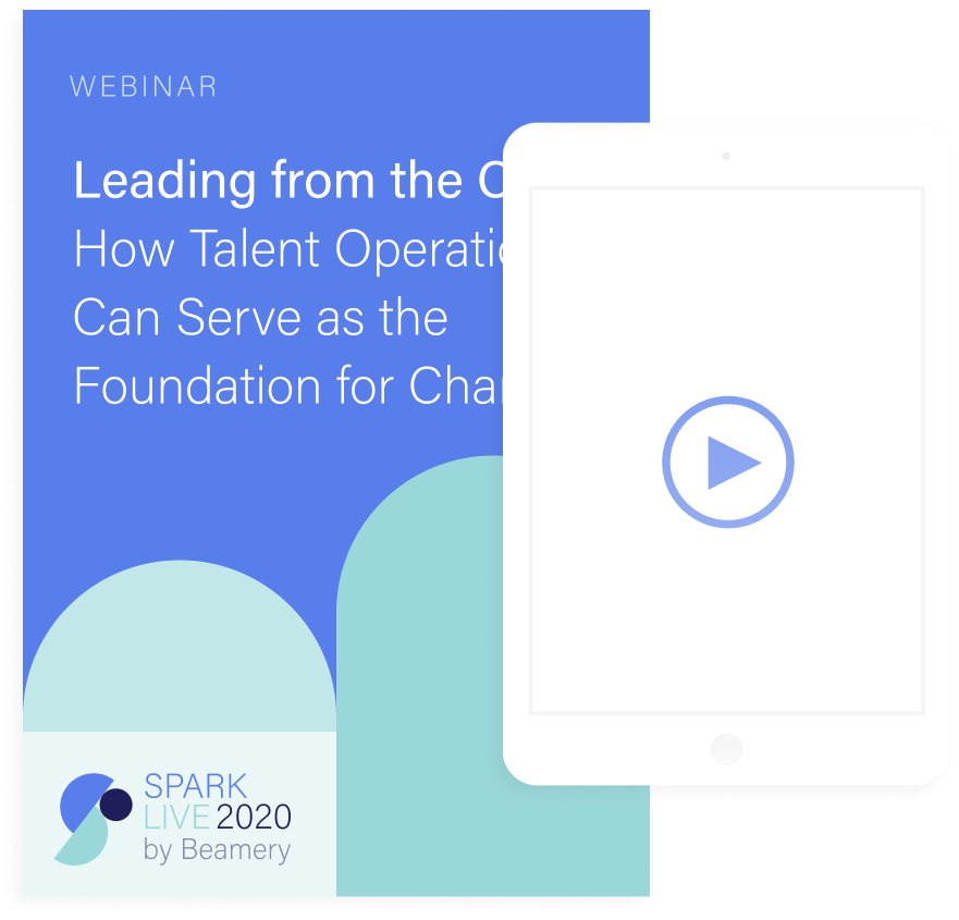 Leading from the Core: How Talent Operations Can Serve as the Foundation for Change