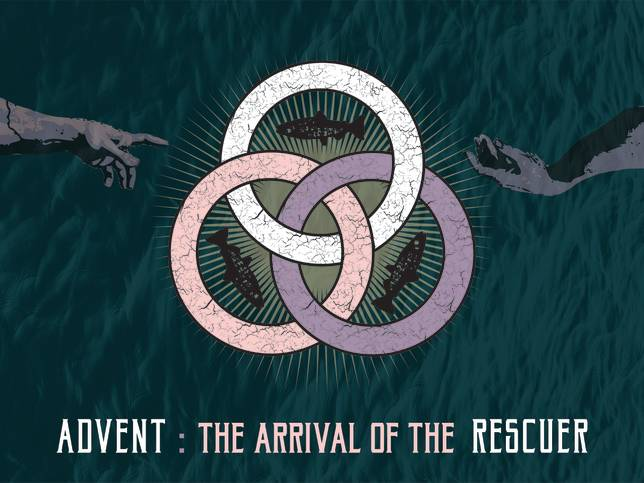 Advent: The Arrival of the Rescuer