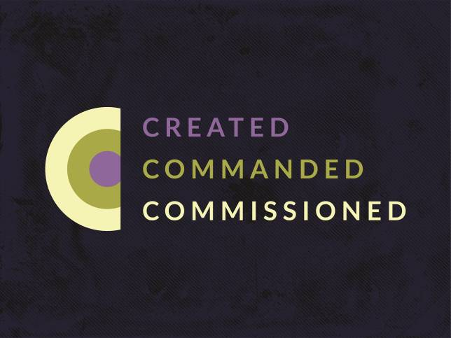 Created, Commanded, Commissioned