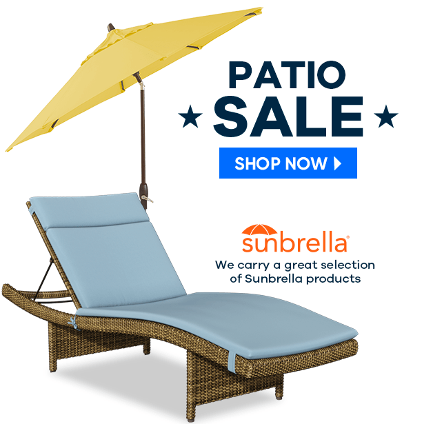 patio sale. shop now. sunbrella. we carry a great selection of sunbrella products