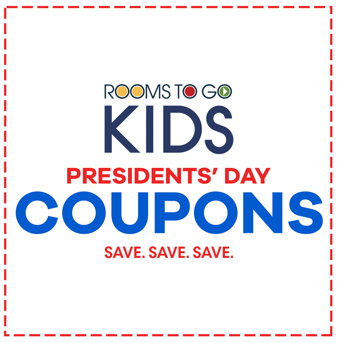 rooms to go kids presidents' day coupons. save save save