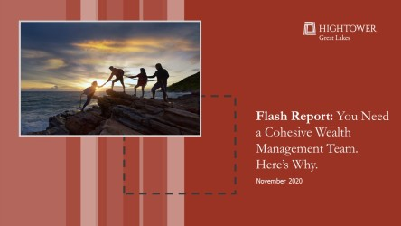 Flash Report: You Need a Cohesive Wealth Management Team. Here's Why.