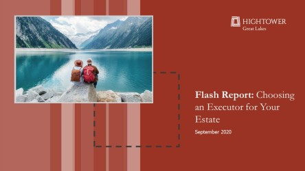 Flash Report: Choosing an Executor For Your Estate