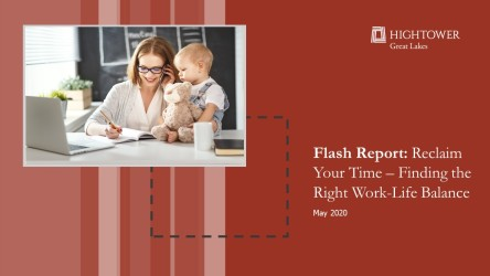 Flash Report: Reclaim Your Time - Finding the Right Work-Life Balance