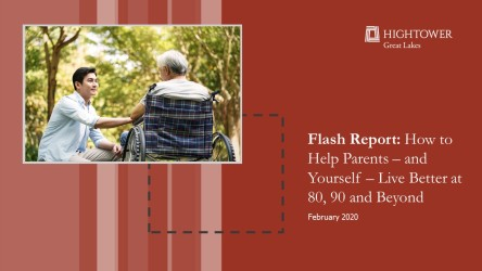 Flash Report: How to Help Parents - and Yourself - Live Better at 80, 90 and Beyond