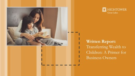 Transferring Wealth to Children: A Primer for Business Owners