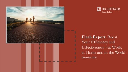 Flash Report: Boost Your Efficiency and Effectiveness - at Work, at Home and in the World
