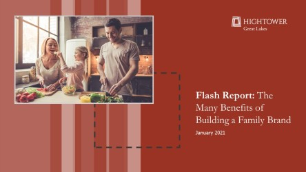 Flash Report: The Many Benefits of Building a Family Brand