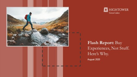 Flash Report: Buy Experiences. Not Stuff. Here's Why.