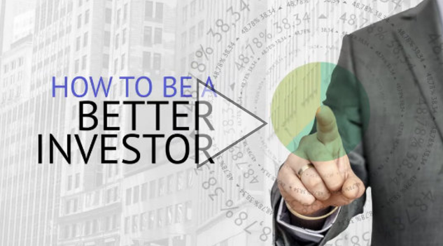 How to be a Better Investor