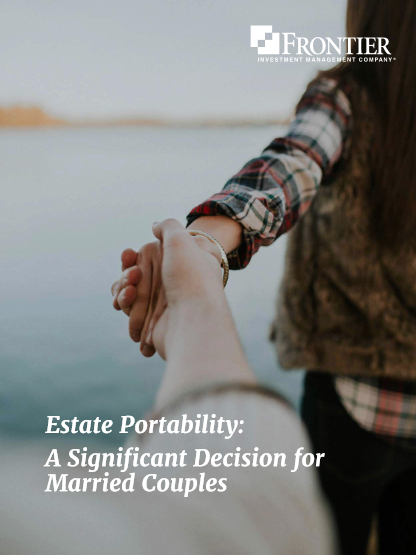 Estate Portability: A Significant Decision for Married Couples
