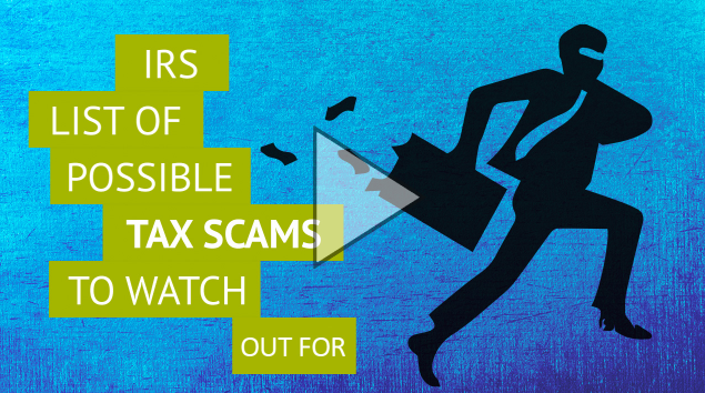 IRS List of Tax Scam to Watch Out For