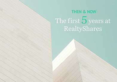 Then and Now: The First Five Years at RealtyShares