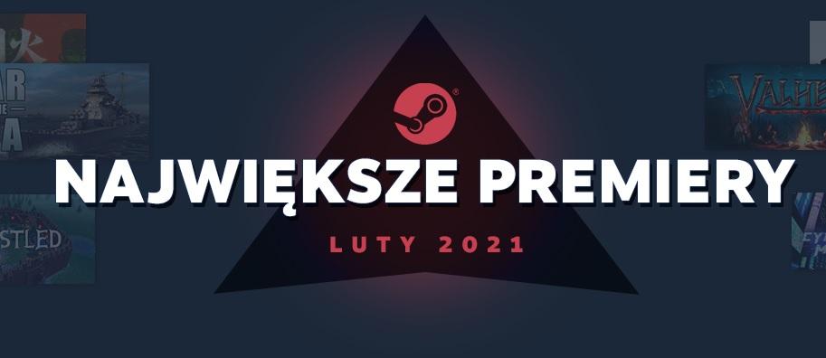 Największe premiery luty 2021