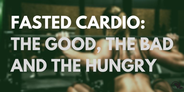 Fasted Cardio: The Good, The Bad and The Hungry