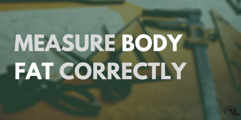 The correct way to measure body fat