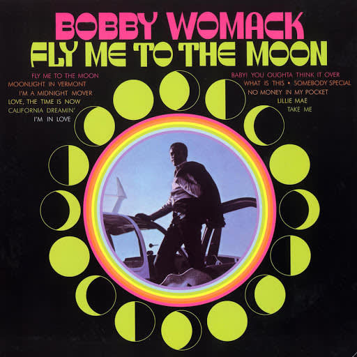 Bobby Womack , Fly Me To The Moon, 1969