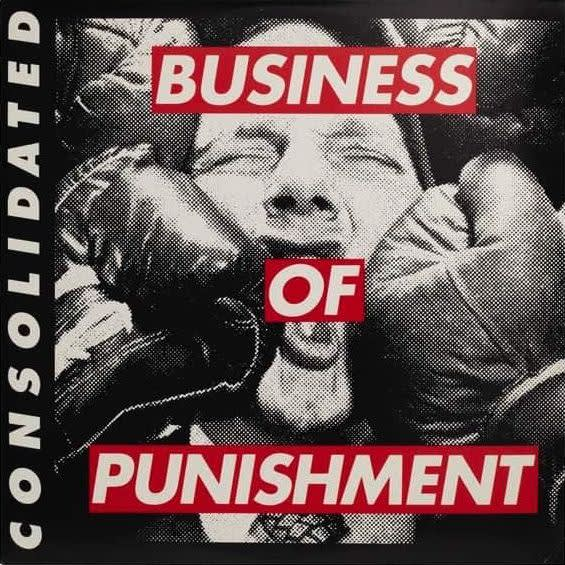 Barbara Kruger, Consolidated, Business of Punishment, 1994