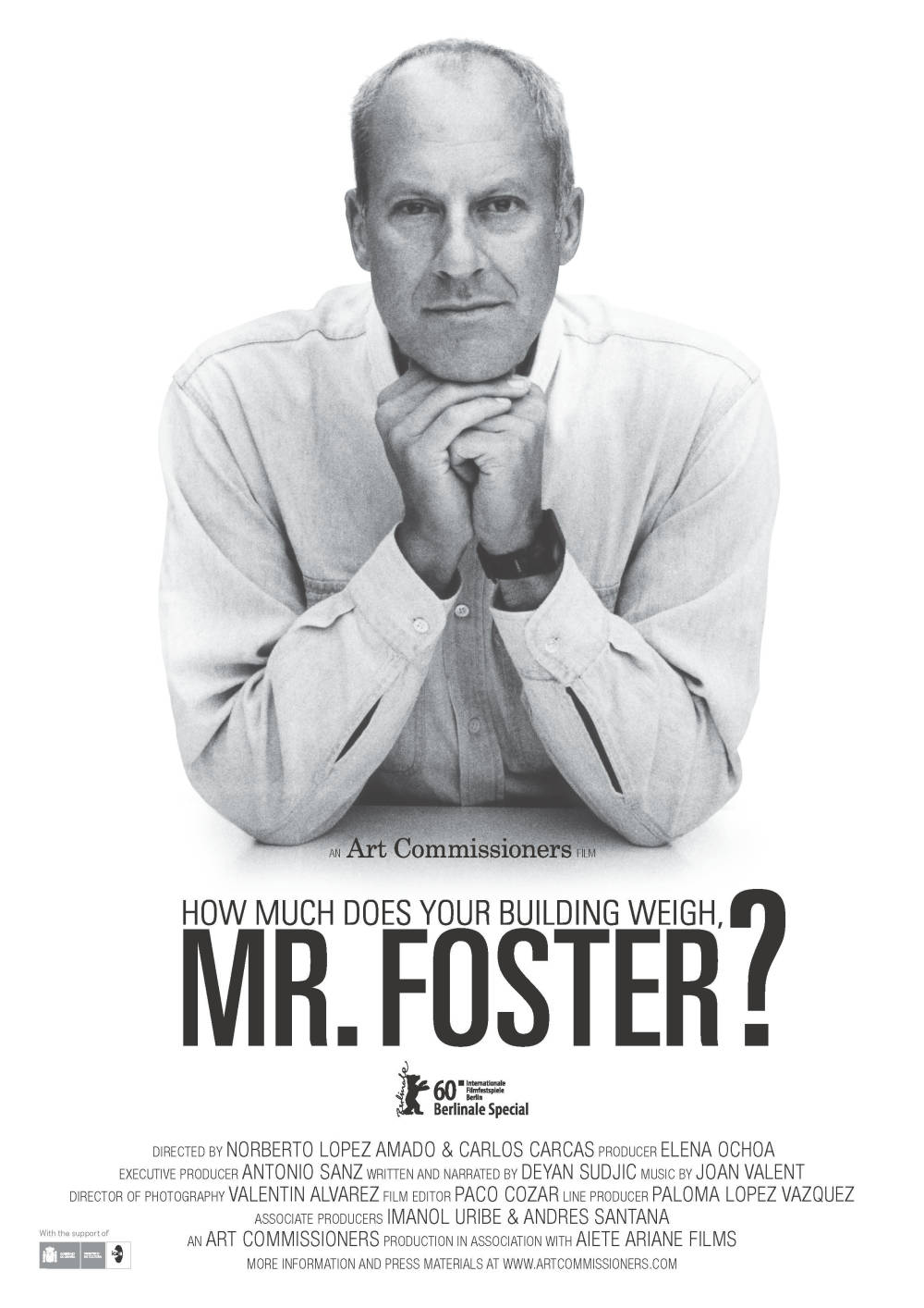 How Much Does Your Building Weigh Mr. Foster?, Film Poster