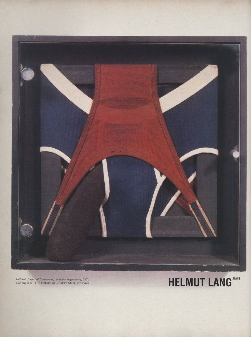 Helmut Lang, Jeans Ad Campaign  , Untitled (Layers of Underwear), Robert Mapplethorpe, 1970