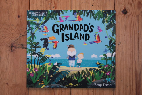 'Grandad's Island' - written and illustrated by Benji Davies