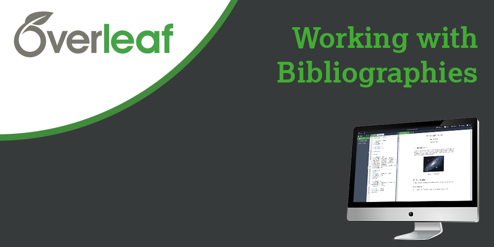 Webinar - Working with Bibliographies in Overleaf