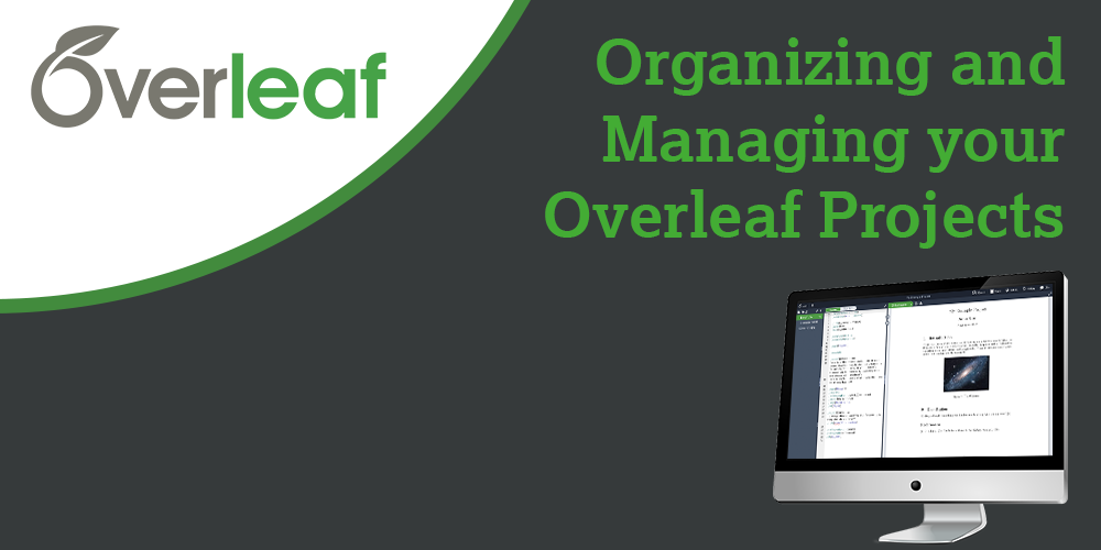 Banner-Organizing and Managing your Overleaf Projects