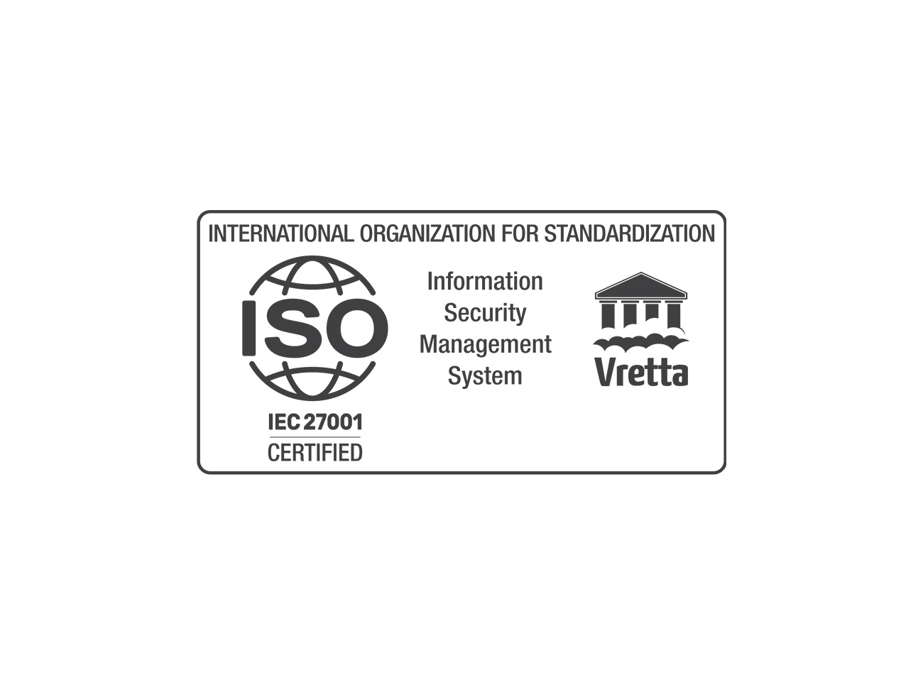 Vretta Achieves ISO/IEC 27001 Certification for their Information Security Management System