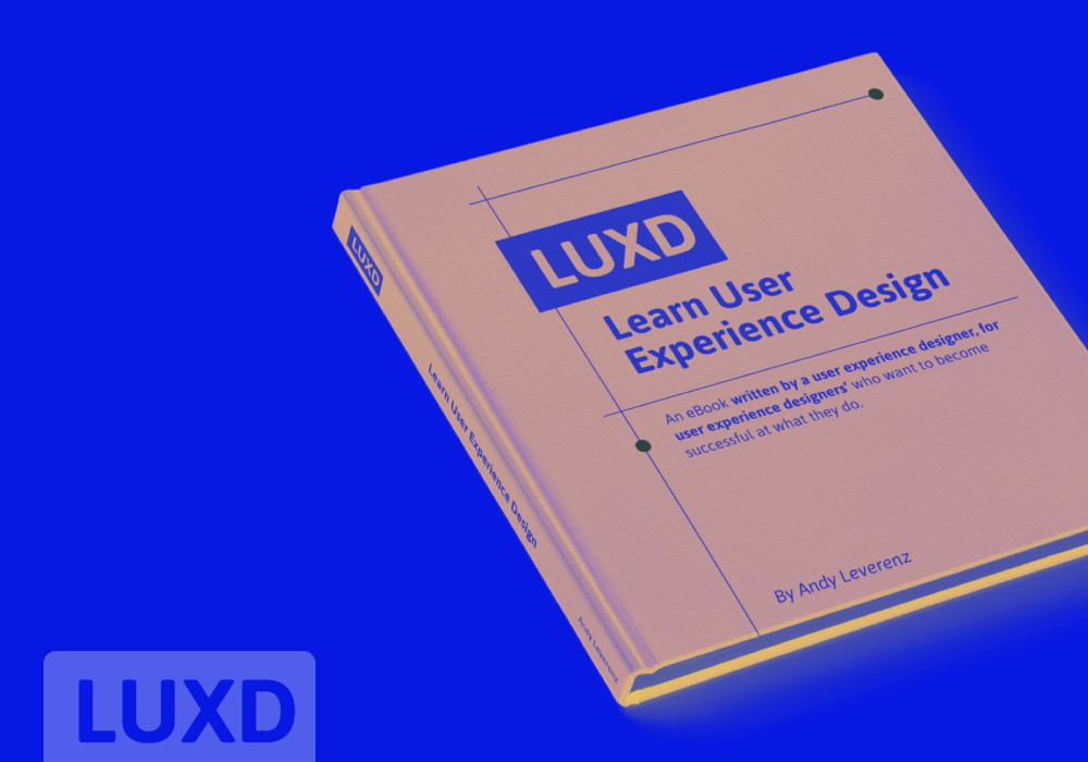 LUXD: Learn User Experience Design Book