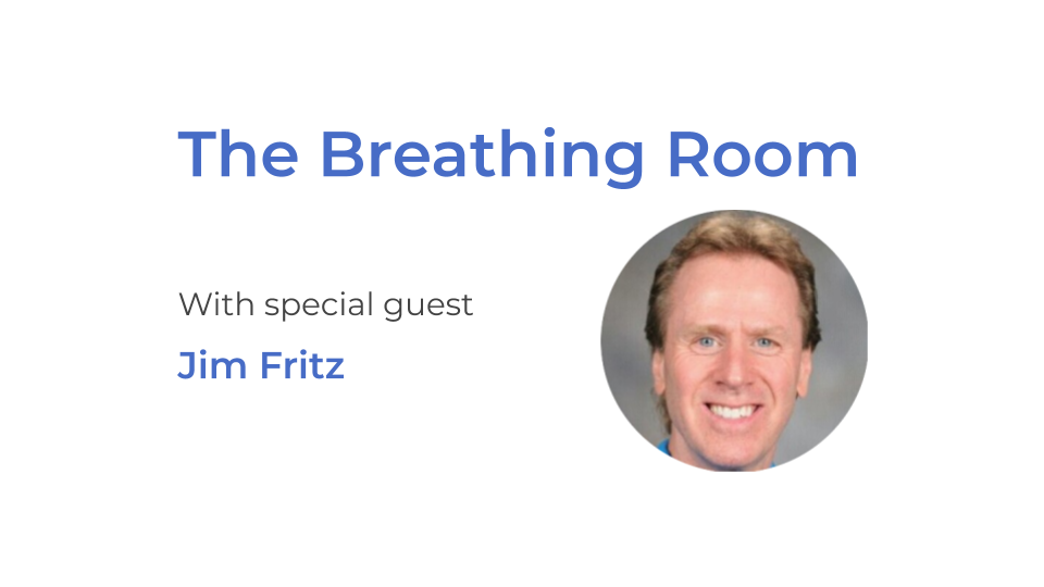 The Breathing Room -Jim Fritz