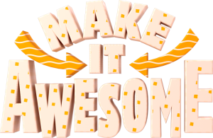Make it Awesome