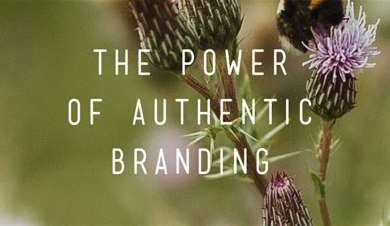 THE POWER OF AUTHENTIC BRANDING