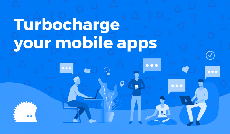 Turbocharge your mobile apps header