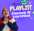 Playlist cuarentena