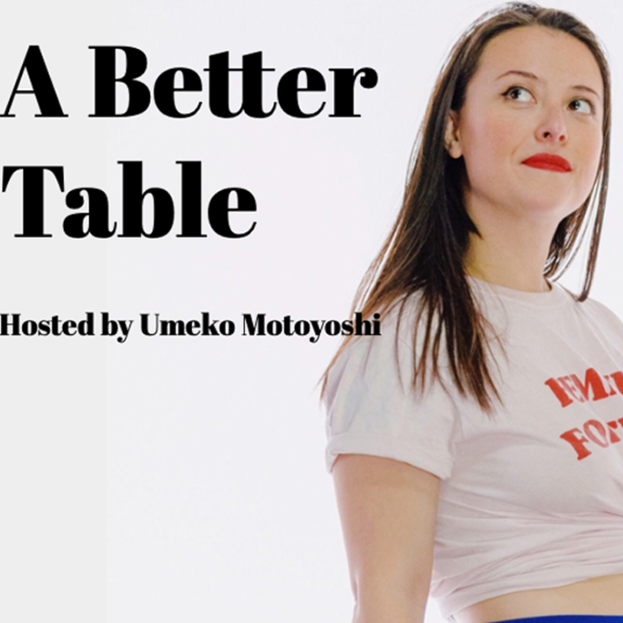 A Better Table Podcast