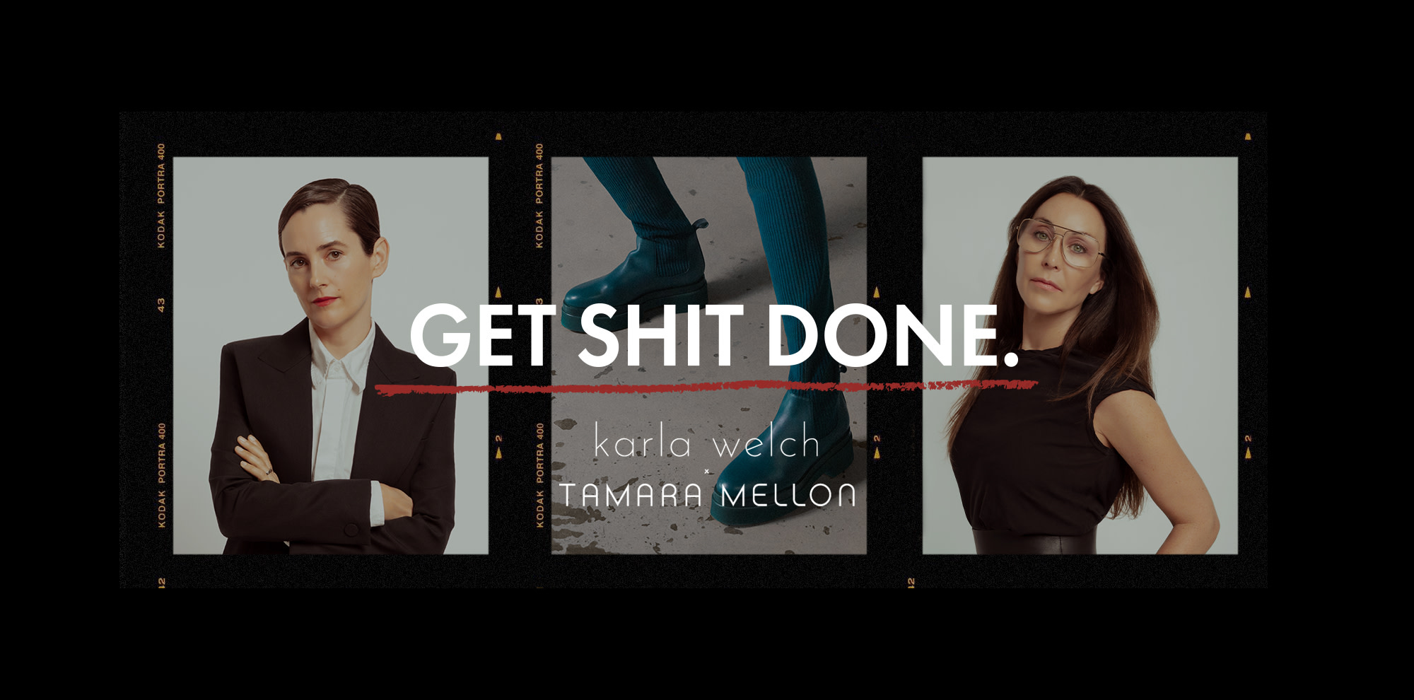 Tamara Mellon x Karla Welch Get Shit Done