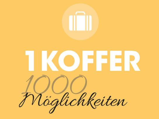 1 Koffer, 1000 Möglichkeiten